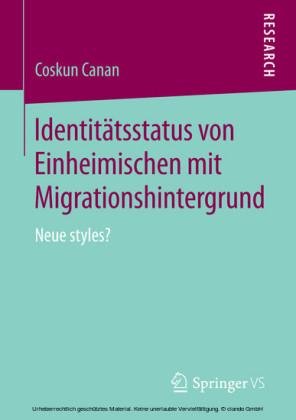 Identitätsstatus von Einheimischen mit Migrationshintergrund