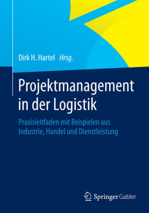 Projektmanagement in der Logistik