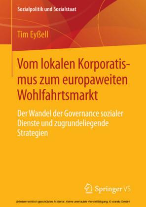 Vom lokalen Korporatismus zum europaweiten Wohlfahrtsmarkt
