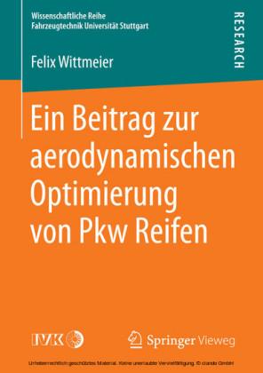 Ein Beitrag zur aerodynamischen Optimierung von Pkw Reifen