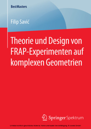 Theorie und Design von FRAP-Experimenten auf komplexen Geometrien