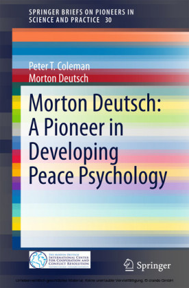 Morton Deutsch: A Pioneer in Developing Peace Psychology