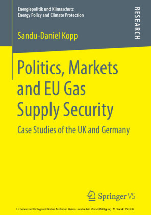 Politics, Markets and EU Gas Supply Security