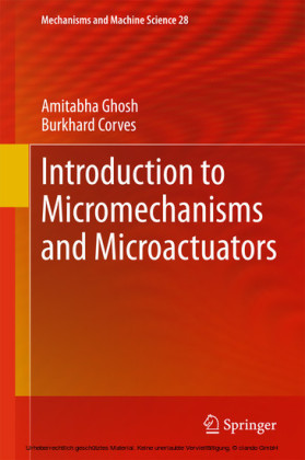 Introduction to Micromechanisms and Microactuators