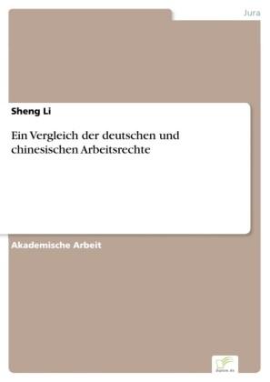 Ein Vergleich der deutschen und chinesischen Arbeitsrechte
