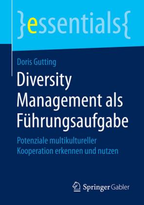 Diversity Management als Führungsaufgabe