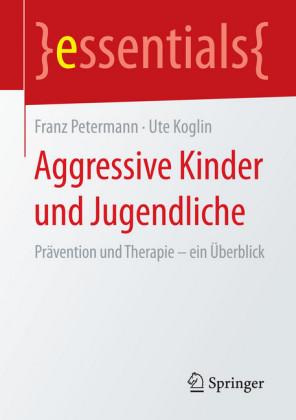 Aggressive Kinder und Jugendliche