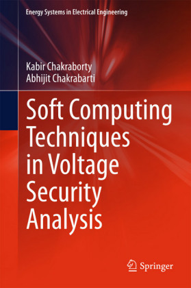 Soft Computing Techniques in Voltage Security Analysis