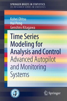 Time Series Modeling for Analysis and Control