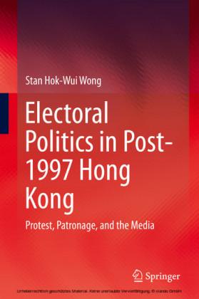 Electoral Politics in Post-1997 Hong Kong