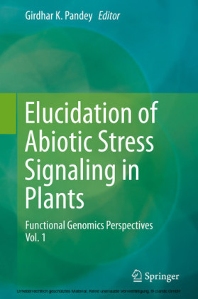 Elucidation of Abiotic Stress Signaling in Plants. Vol.1