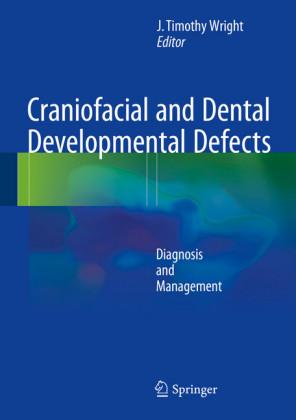 Craniofacial and Dental Developmental Defects