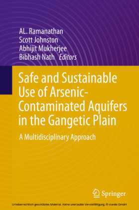 Safe and Sustainable Use of Arsenic-Contaminated Aquifers in the Gangetic Plain