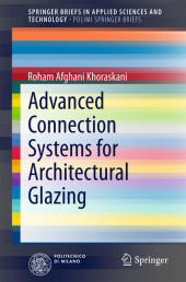 Advanced Connection Systems for Architectural Glazing