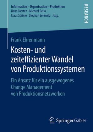 Kosten- und zeiteffizienter Wandel von Produktionssystemen