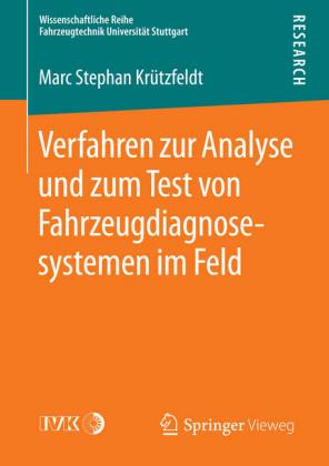 Verfahren zur Analyse und zum Test von Fahrzeugdiagnosesystemen im Feld