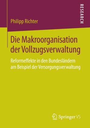 Die Makroorganisation der Vollzugsverwaltung