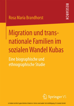 Migration und transnationale Familien im sozialen Wandel Kubas