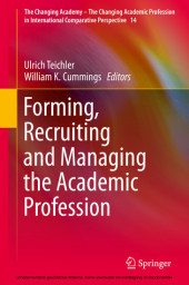 Forming, Recruiting and Managing the Academic Profession