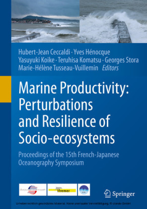 Marine Productivity: Perturbations and Resilience of Socio-ecosystems