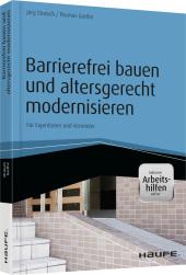 Barrierefrei bauen und altersgerecht modernisieren - inkl. Arbeitshilfen online Cover