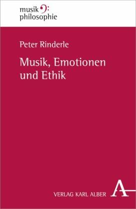 Musik, Emotionen und Ethik