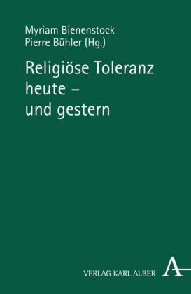 Religiöse Toleranz heute - und gestern