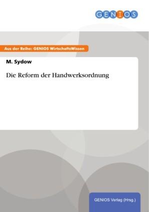 Die Reform der Handwerksordnung