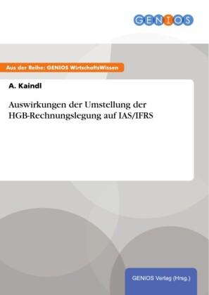 Auswirkungen der Umstellung der HGB-Rechnungslegung auf IAS/IFRS