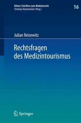 Rechtsfragen des Medizintourismus