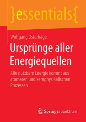 Ursprünge aller Energiequellen