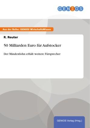 50 Milliarden Euro für Aufstocker