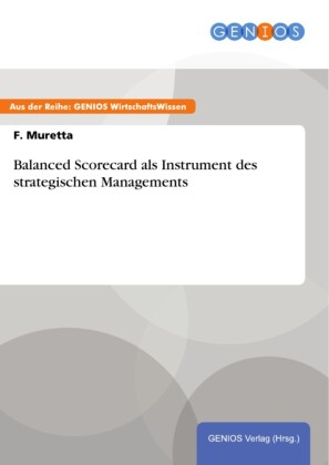 Balanced Scorecard als Instrument des strategischen Managements