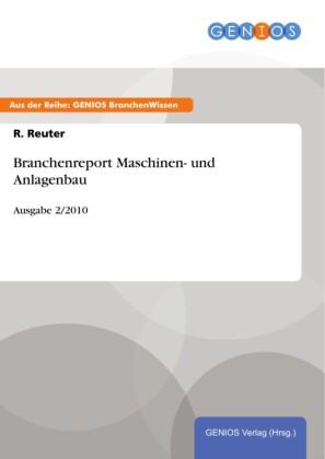 Branchenreport Maschinen- und Anlagenbau