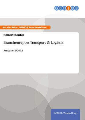 Branchenreport Transport & Logistik
