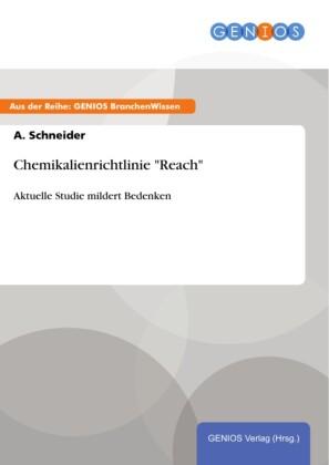 Chemikalienrichtlinie 'Reach'