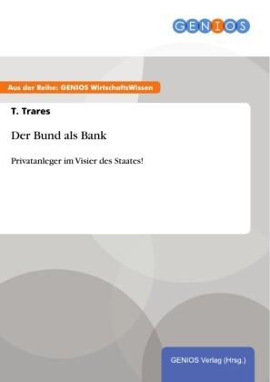 Der Bund als Bank