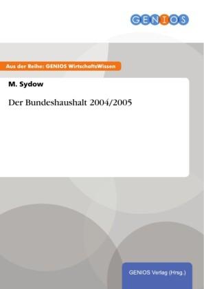 Der Bundeshaushalt 2004/2005