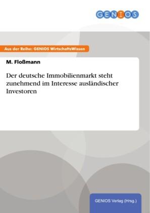 Der deutsche Immobilienmarkt steht zunehmend im Interesse ausländischer Investoren