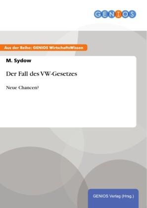 Der Fall des VW-Gesetzes