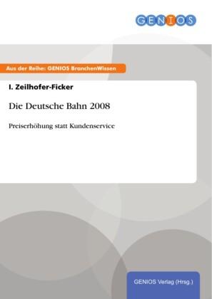 Die Deutsche Bahn 2008