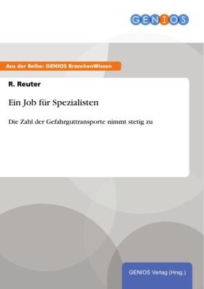 Ein Job für Spezialisten