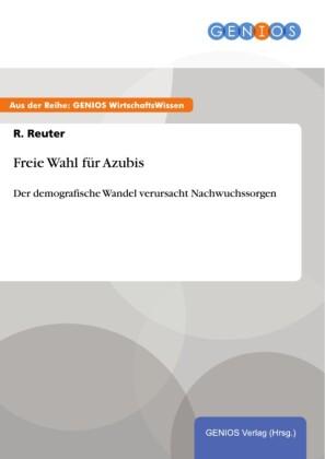 Freie Wahl für Azubis