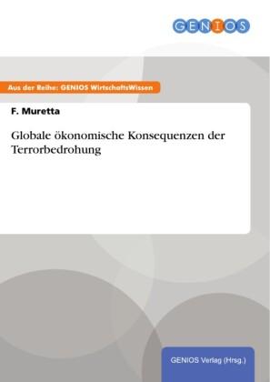 Globale ökonomische Konsequenzen der Terrorbedrohung