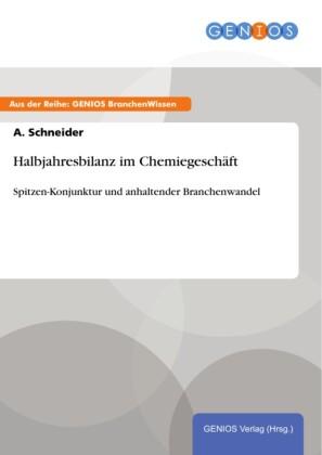 Halbjahresbilanz im Chemiegeschäft