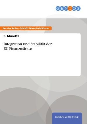 Integration und Stabilität der EU-Finanzmärkte