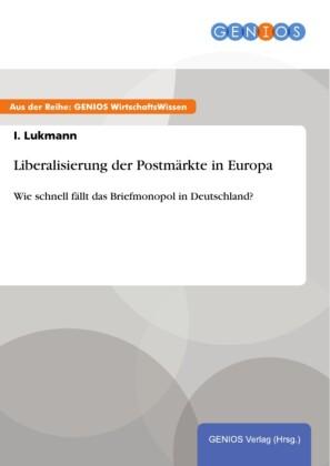 Liberalisierung der Postmärkte in Europa