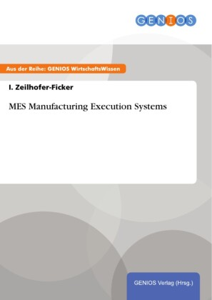 MES Manufacturing Execution Systems