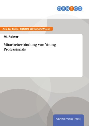 Mitarbeiterbindung von Young Professionals