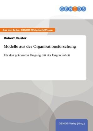 Modelle aus der Organisationsforschung
